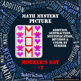 Mother's Day Math Mystery Picture Addition Subtraction Mul