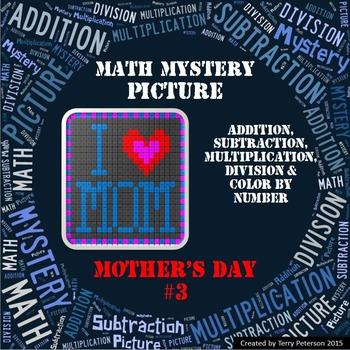 Mother's Day Math Mystery Picture Addition Subtraction Multiplication Division