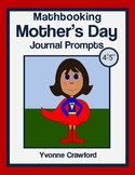 Mother's Day Math Journal Prompts (4th and 5th grade)