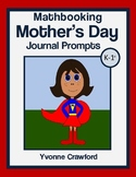 Mother's Day Math Journal Prompts (kindergarten and 1st grade)