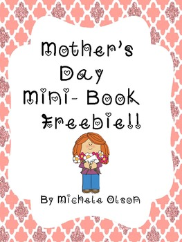 Mother's Day Mini-Book Freebie!!