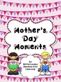 Mother's Day Moments: Poetry and Craftivities