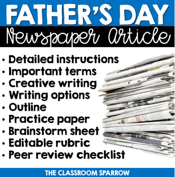 Father's Day Newspaper Article (writing options, template, & rubric)