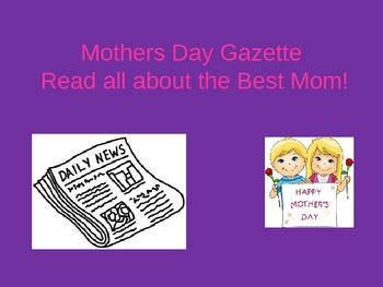 Mothers Day Newspaper- Gazette