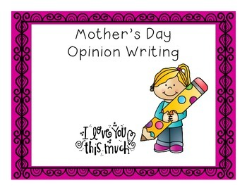 Mother's Day Opinion Writing
