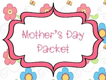 Mother's Day Packet- Students make their own Story book, Teacup, and Portrait