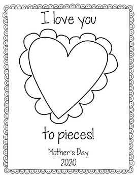 Mother's Day Project: I Love You To Pieces!
