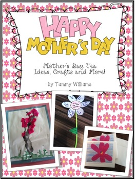 Mother's Day Project Ideas, Crafts and More