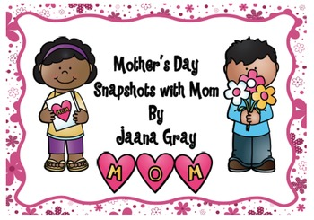 Mother's Day Snapshot with Mom