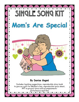 Mothers Day Song & Activities: Moms Are Special MP3s & Rep