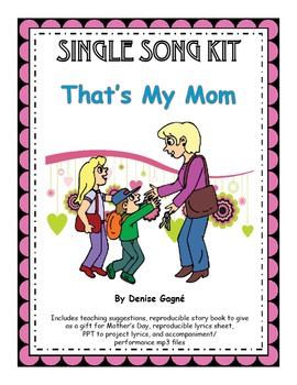 Mothers Day Song & Activities: That's My Mom MP3s & Reproducibles