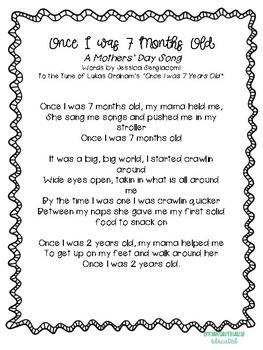 "Mothers' Day Song- To the popular song ""Once I was 7 years old"""