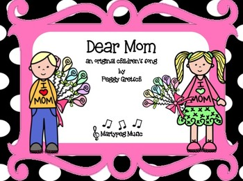 Mother's Day Song/Dear Mom