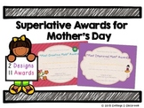 Mother's Day Superlative Awards