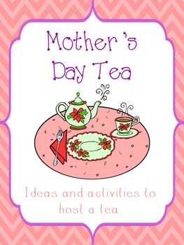 Mother's Day Tea Idea and Activities