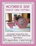 Mother's Day Teapot & Cup Craftivity