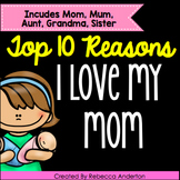 Mother's Day Book Top 10 Reasons Why I Love My Mom