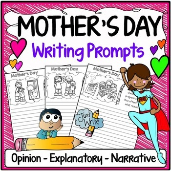 Mother's Day Writing Prompts {Narrative Writing, Informative & Opinion Writing}