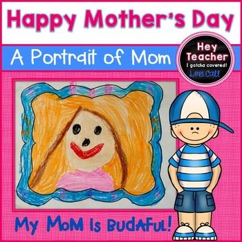 Mother's Day Writing:  A Portrait of Mom!