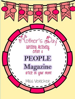 Mother's Day Writing Activity K-8th grade