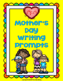 Mother's Day Writing Prompts: Grades 2-4
