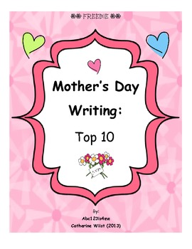Mother's Day Writing: Top 10 {**FREEBIE**}