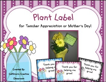 Mother's Day or Teacher Appreciation