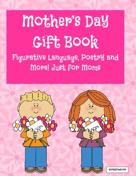 Mother's Day with Figurative Language and Poetry