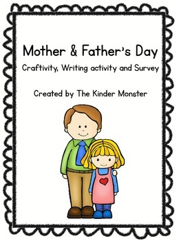 Mother's and Father's Day Craftivity, Writing, and Survey