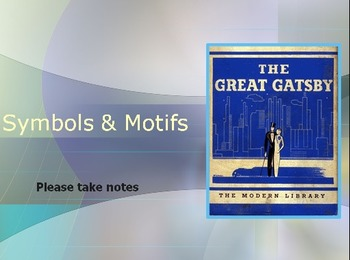 Motifs and Symbols in The Great Gatsby