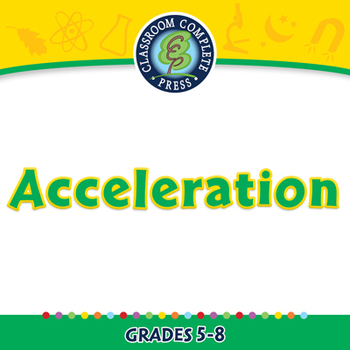 Motion: Acceleration - MAC Gr. 5-8