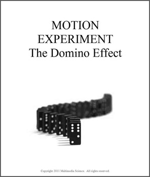 Physics - Motion Experiment - The Domino Effect Lab