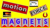 Motion, Force, and Magnets