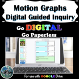 Motion Graphs Digital Guided Inquiry | Distance Learning