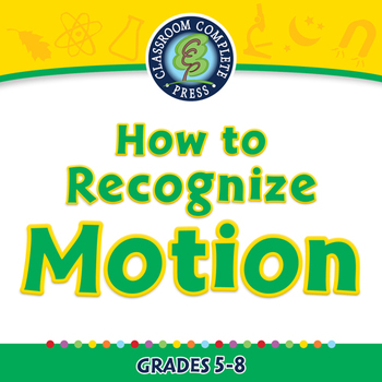 Motion: How to Recognize Motion - PC Gr. 5-8