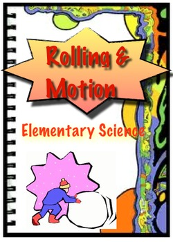 Motion, Inertia, Rolling - Elementary Science