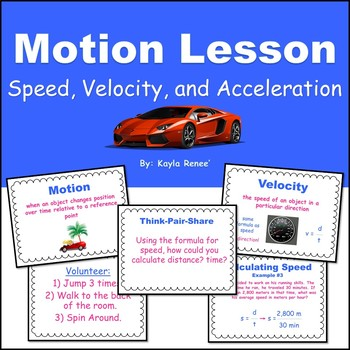 Motion Lesson: Speed, Velocity, Acceleration