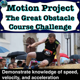Motion Project: The Great Obstacle Course Challenge