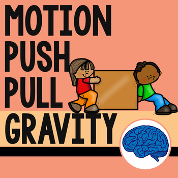 Motion, Push, Pull, Gravity Science Pack