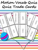 Motion Quiz Quiz Trade Cards