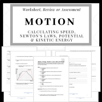 Motion- Calculating Speed, Newton's Laws & Potential/Kinetic Energy