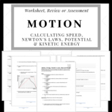 Motion: Calculating Speed, Newton's Laws & Potential/Kinetic Energy