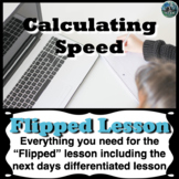 Motion: Speed Flipped Lesson (Includes the next days diffe