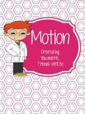 Motion: Things that Move