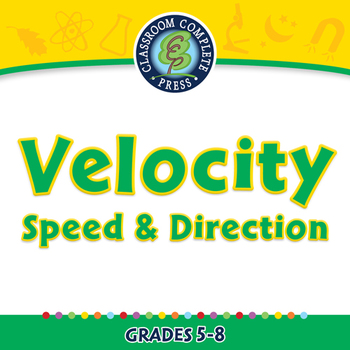 Motion: Velocity - Speed & Direction - NOTEBOOK Gr. 5-8