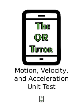 Motion, Velocity, and Acceleration Unit Test