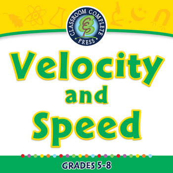 Motion: Velocity and Speed - MAC Gr. 5-8