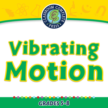 Motion: Vibrating Motion - PC Gr. 5-8