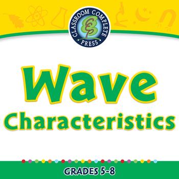 Motion: Wave Characteristics - PC Gr. 5-8