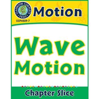Motion: Wave Motion Gr. 5-8